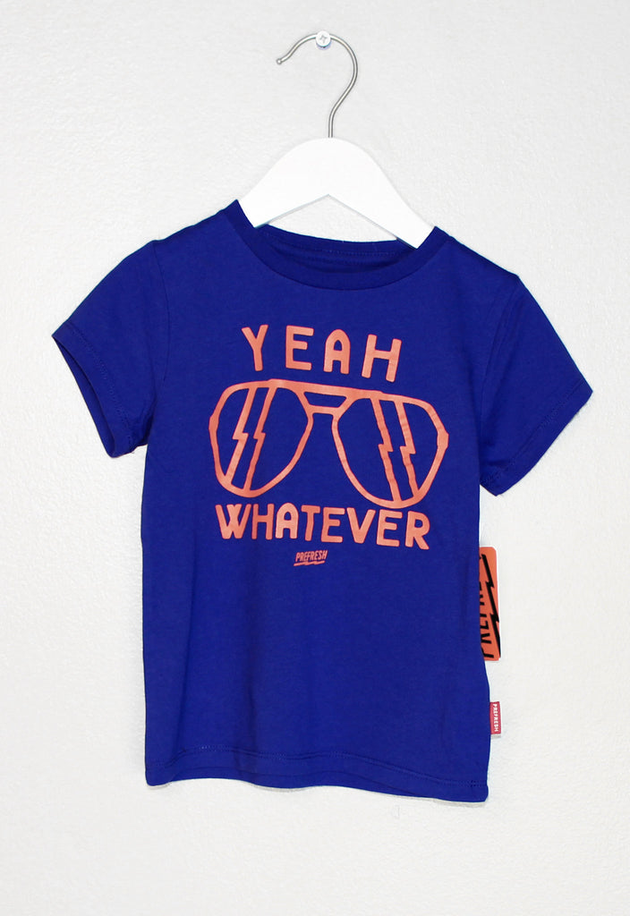 Yeah Whatever Tee - Precious + Posh