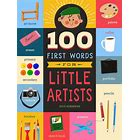 100 Firsts Words for Little Artists