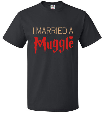 I Married a Muggle T-Shirt
