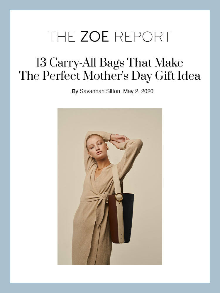 THE ZOE REPORT, 13 Carry-All Bags That Make The Perfect Mother's Day Gift Idea