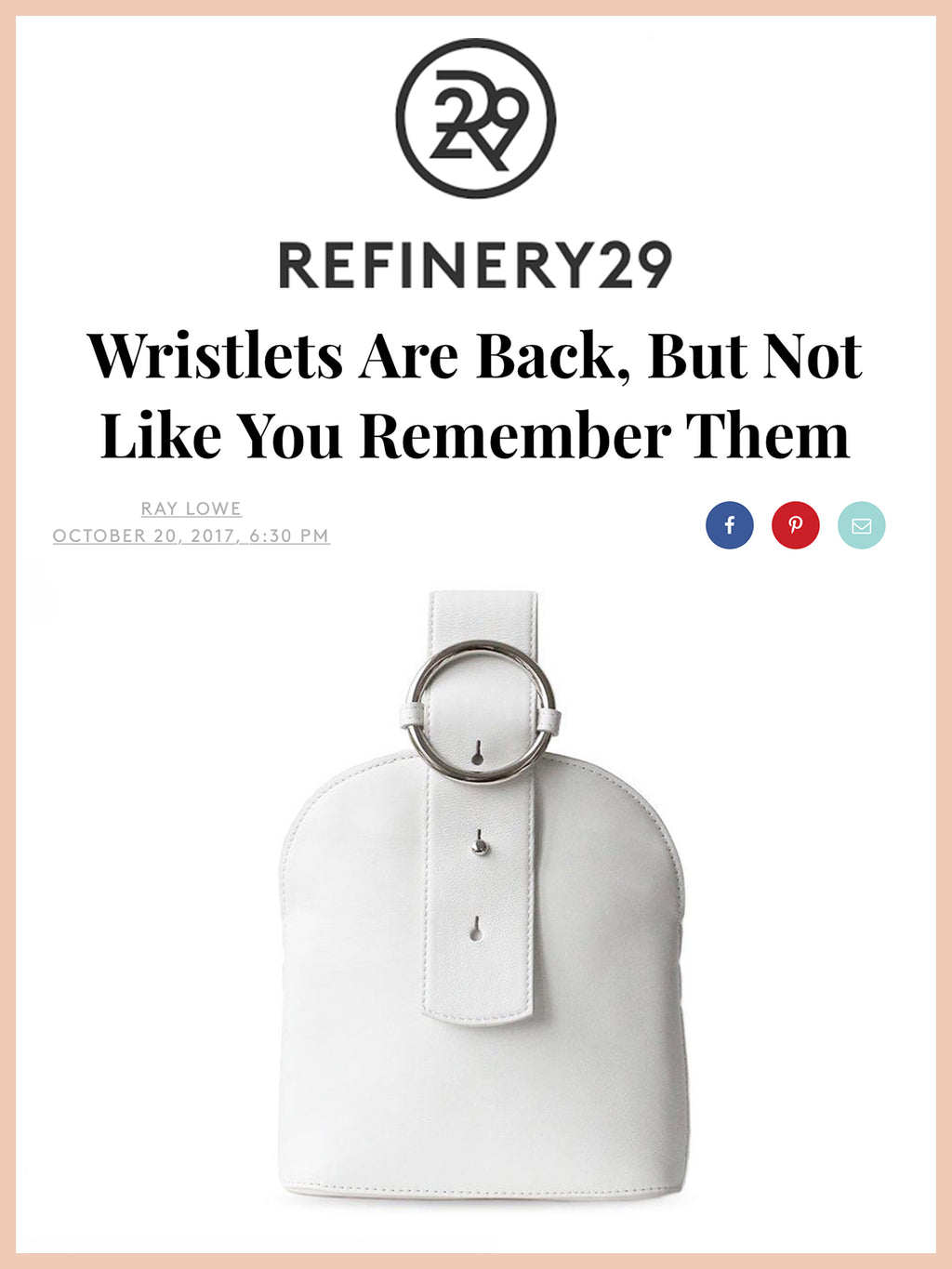REFINERY29, Wristlets Are Back