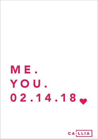 Me. You. 02.14.18 Card
