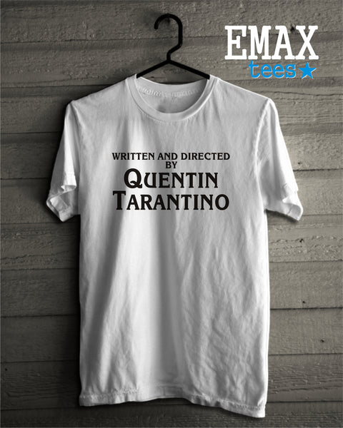 6b2ae42c ... Written and directed by Quentin Tarantino T-shirt, Tarantino Shirt,  Quentin Tarantino Tshirt ...