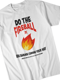 Do The Fireball T-Shirt