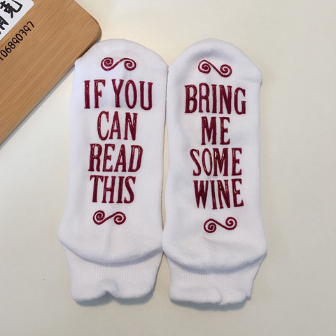 "Women's Novelty Socks ""If you can read this bring me some Wine"""