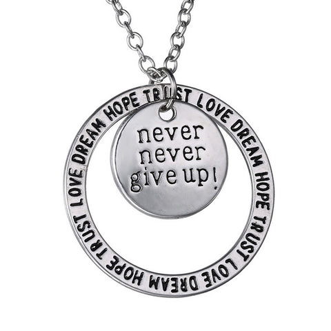 Never Give Up Pendant Necklace
