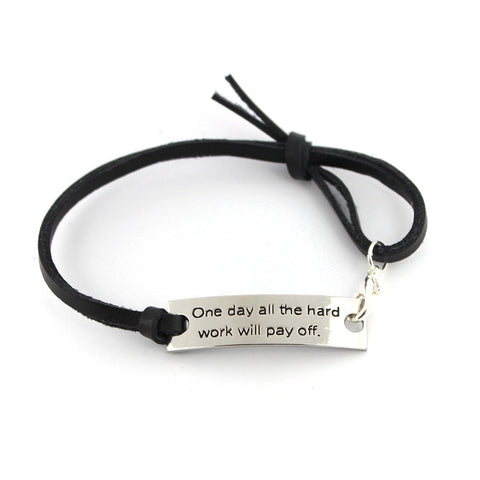 """One Day All The Hard Work Will Pay Off"" Pendant Leather Bracelet - Friends Family Jewelry Gift - 10''"
