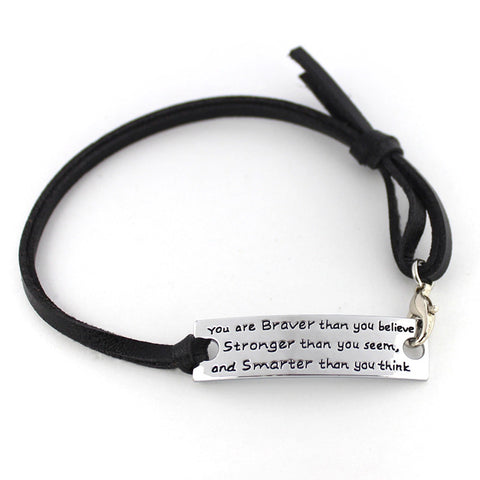 "Inspirational Leather Bracelet - ""You are Braver Than You Believe, Stronger Than You Seem and Smarter Than You Think"" - Personalized Jewelry"