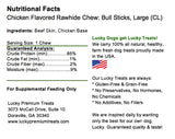 Lucky Premium Treats Chicken Flavor Basted Rawhide Bull Sticks Dog Treats for Large Dogs, Nutrition Label