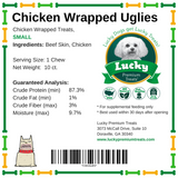 Lucky Premium Treats Dog Treats - Chicken Wrapped Uglies, nutrition label