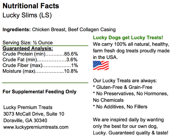 Lucky Premium Treats Lucky Slims, Chicken Jerky, nutrition label