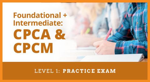 Level 1 Practice Exam for Category Management Certification for CPCA, CPCM or CPCA + CPCM Accreditation