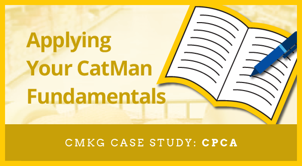 Foundational (CPCA) Category Management Case Study:  Applying Your CatMan Fundamentals