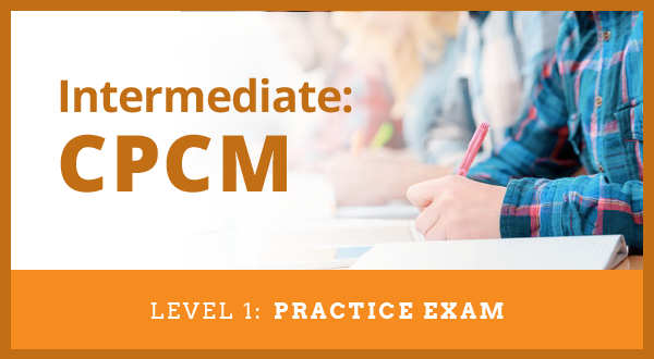 Level 1: Practice Exams for Category Management Certification for CPCA, CPCM or CPCA + CPCM Accreditation