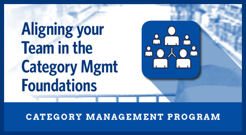 Aligning Your Team in the Category Management Foundations Business Priority Program