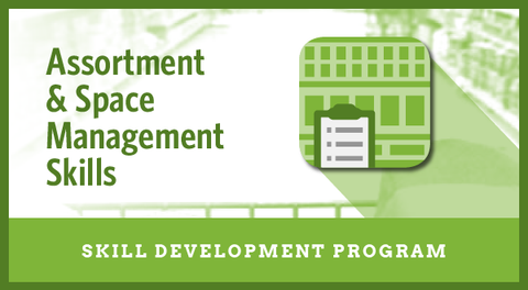 Assortment & Space Management Skills  <h6>(Skill Development Program)</h6>