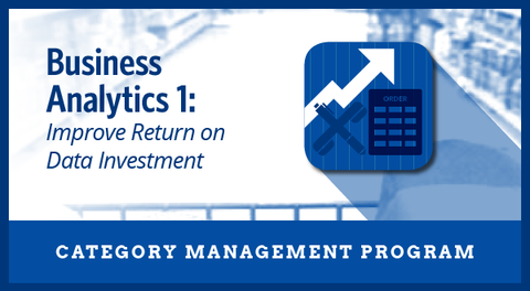 Business Analytics 1: Improve Return on Data Investment Business Priority Program