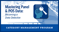 "Mastering Panel and POS Data  ""Becoming a Data Detective"" Business Priority Program"