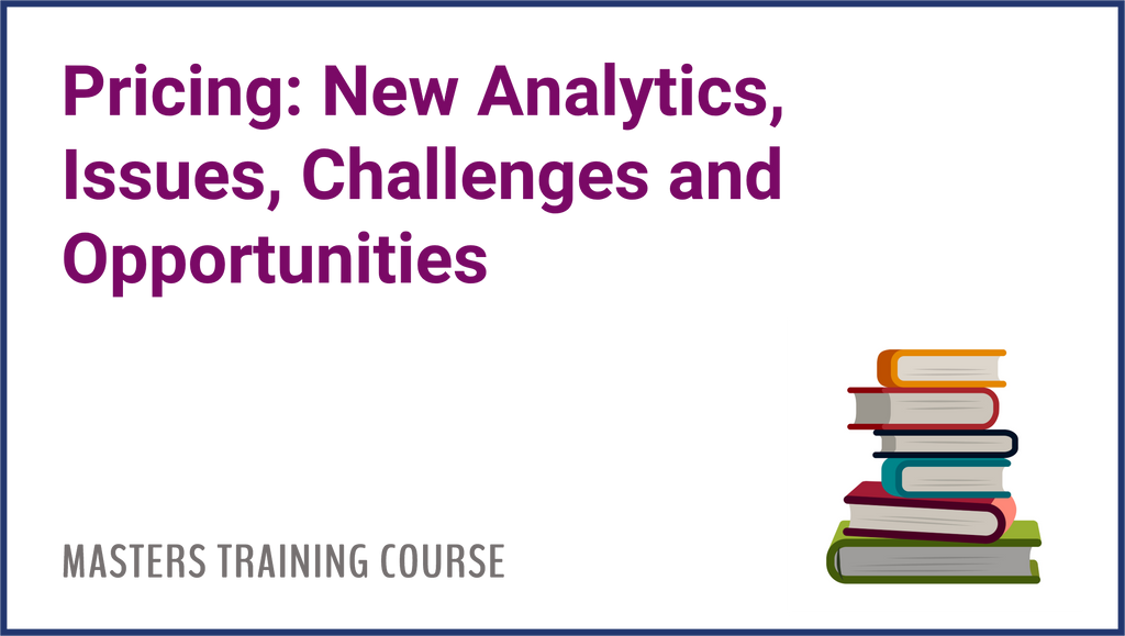 Pricing: New Analytics, Issues, Challenges and Opportunities