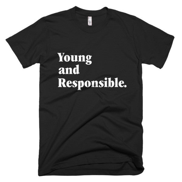 YOUNG AND RESPONSIBLE
