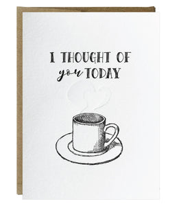 I Thought of You Today Letterpress Single Card - Idea Chíc