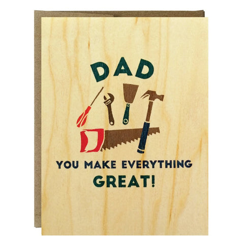 Dad You Make Everything Great Greeting Card - $2.50 | case of 6