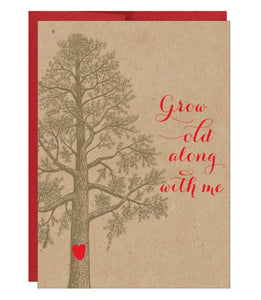 Grow Old Along with Me Card - $2.00 each | case of 6