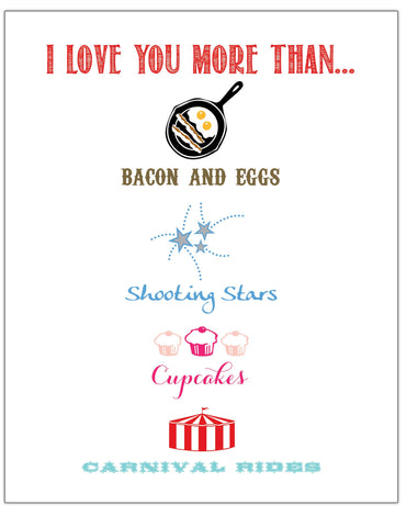 "I Love You More Than... 8"" x 10"" Wall Print - Idea Chíc"