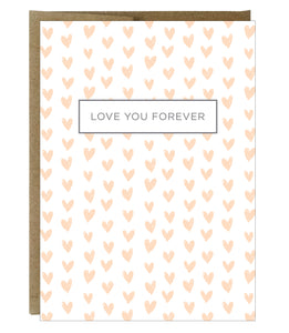 Love You Forever Card  - $2.00 each | case of 6