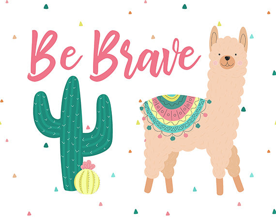 Be Brave - Llama Print for Desert Themed Nursery