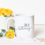 Chin Up Buttercup Mug