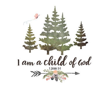 Girls Woodland Print - I am a Child of God