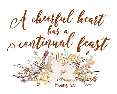 Cheerful Heart - Bible Verse Kitchen Art