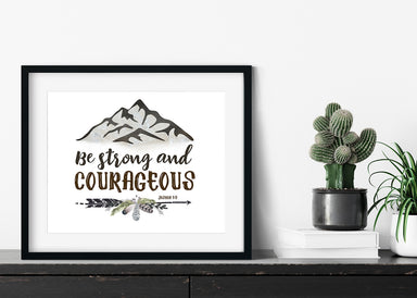 Mountain Print - Be Strong and Courageous