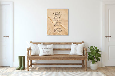 Flower Fades - Scripture Verse Wall Art
