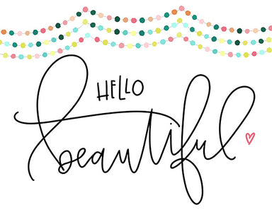 Hello Beautiful - Girls Room Print for Tween