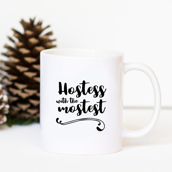 Hostess with the Mostest Mug