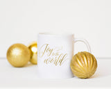 Joy to the World - Gold Foil Holiday Mug