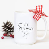 Let it Snow - Holiday Mug