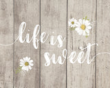 Life is Sweet - Lettered Print