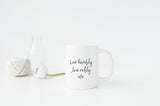 Live Humbly Love Richly Mug