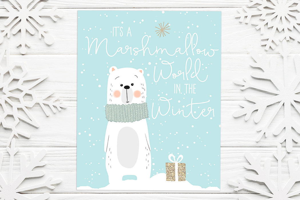 Marshmallow World in the Winter - Lettered Print