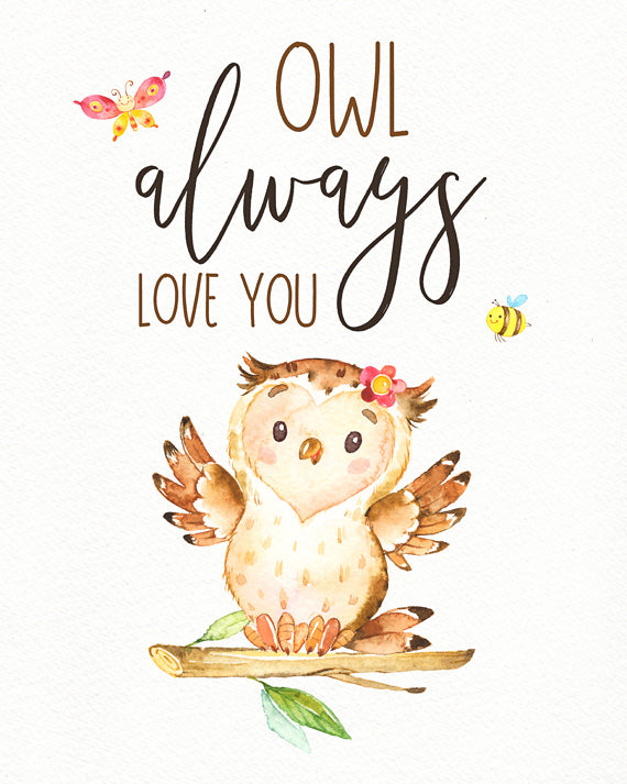 Owl Always Love You - Whimsical Girls Woodland Nursery Print
