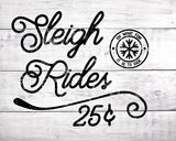 Sleigh Rides - Lettered Print