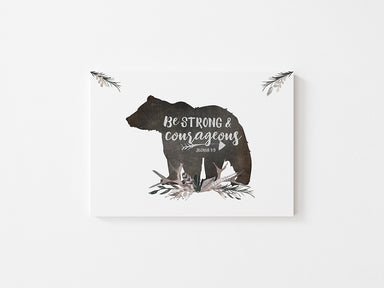 Be Strong and Courageous - Canvas Wrap