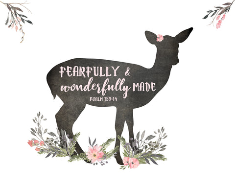Fearfully and Wonderfully Made - Girls Woodland Nursery Deer Print