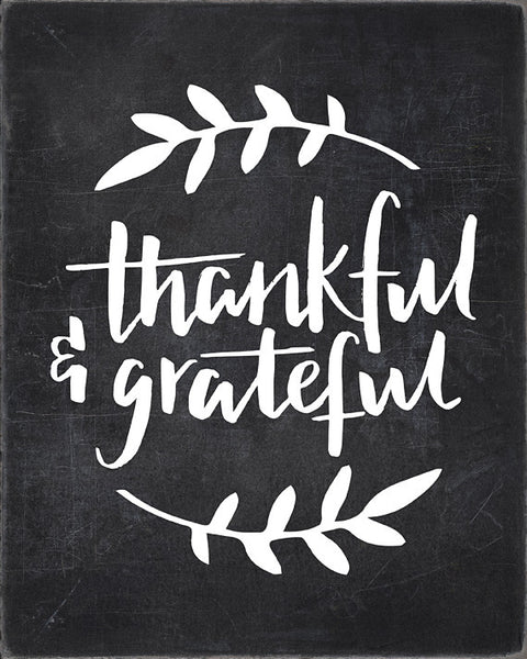 Thankful & Grateful - Lettered Chalkboard Print