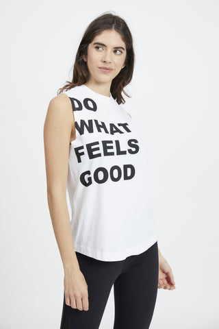 DO WHAT FEELS GOOD TANK WHITE