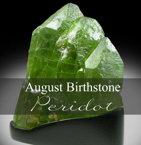 Peridot the birthstone of August