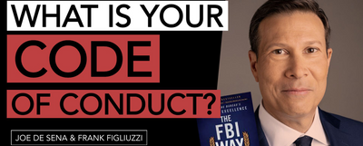 Do You Need a Code of Conduct? The FBI's Former Assistant Director for Counterintelligence Says Yes.